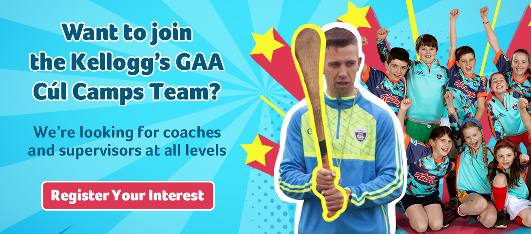 Join the Cúl Camps team - were looking for coaches at all levels.